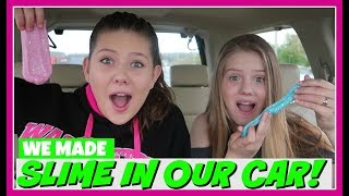 WE MADE SLIME IN THE CAR || SLIME KIT|| SO SLIME DIY ||Taylor and Vanessa