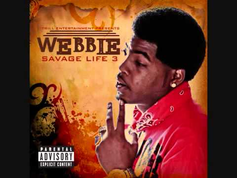 Savage Life 3)Webbie ft Lil Phat Trilla Than a Bitch   YouTube