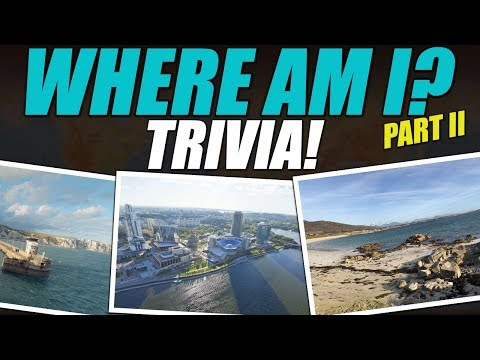 Where Am I? Trivia Part II