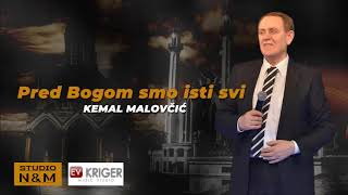 Kemal KM Malovcic - Pred Bogom smo isti svi - (Audio - 2019)