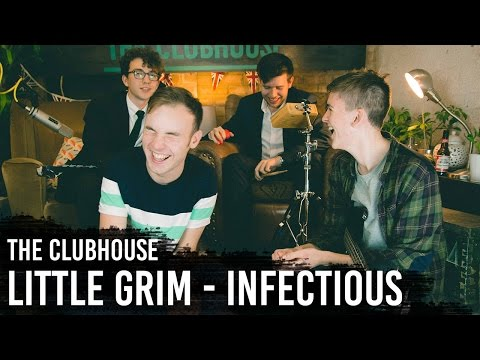 Little Grim - Infectious - The Clubhouse Sessions (Produced by Lawrence Biancardi)