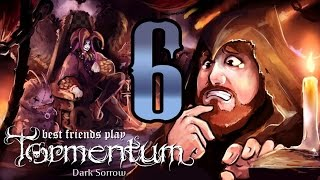 Best Friends Play - Tormentum: Dark Sorrow (Part 6 FINAL)