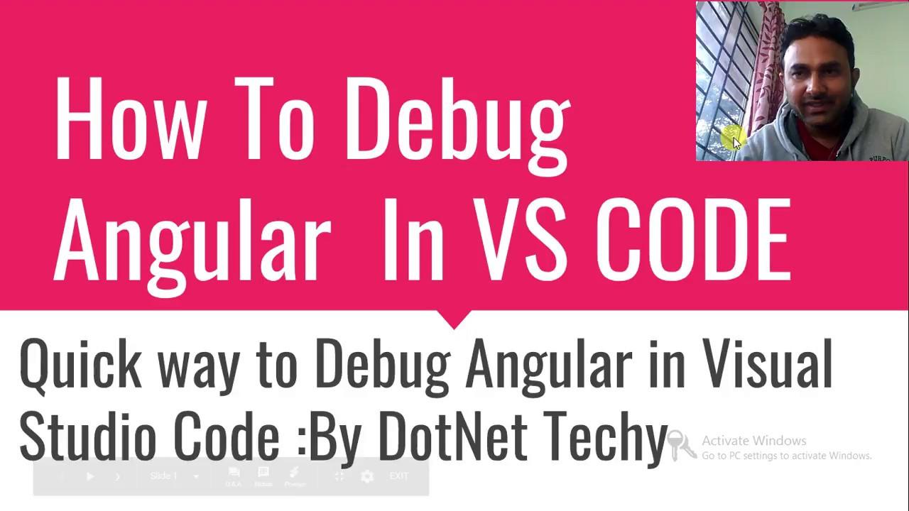 How to debug angular in VS Code ???
