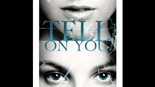 Tell on You Trailer