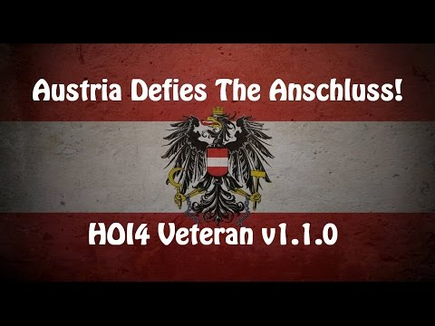 Hearts of Iron 4 Austria Defies the Anschluss! HOI4