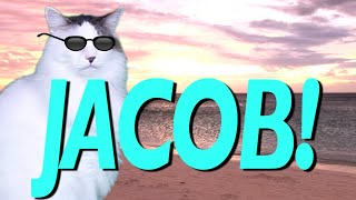 HAPPY BIRTHDAY JACOB! - EPIC CAT Happy Birthday Song