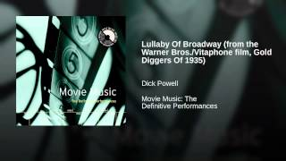 Lullaby Of Broadway (from the Warner Bros./Vitaphone film, Gold Diggers Of 1935)