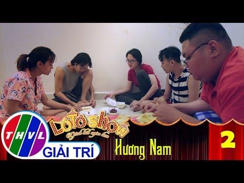 THVL | Lô tô show - Gánh hát ngàn hoa | Tập 2: Giới thiệu Đoàn Hương Nam