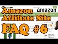 Amazon Affiliate Website FAQ 6 - Product Images, import problems and more