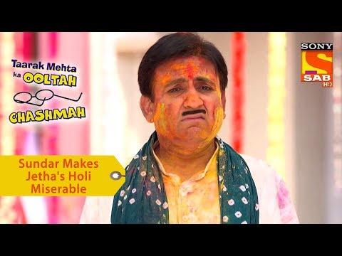 Your Favorite Character | Sundar Makes Jethalal's Holi Miserable | Taarak Mehta Ka Ooltah Chashmah