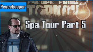 Spa Tour Part 5 - Peacekeeper Task - Escape from Tarkov Questing Guide EFT