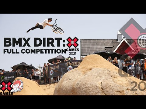 BMX Dirt: FULL COMPETITION | X Games 2021