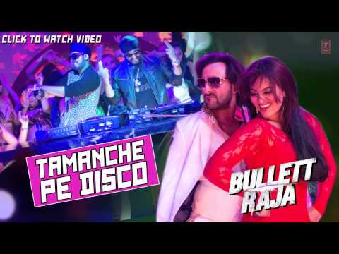 Tamanche Pe Disco Full Song Audio Bullett Raja   RDB Feat  Nindy Kaur, Raftaar