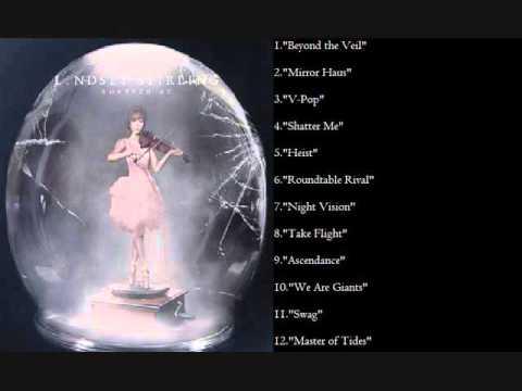 Lindsey Stirling - Shatter Me - Full Album