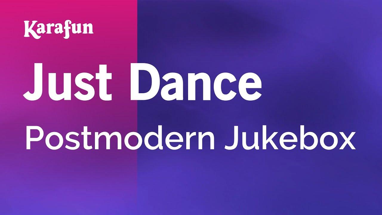 Karaoke Just Dance - Postmodern Jukebox * - YouTube