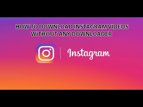 How to download Instagram videos without any downloader App on Android