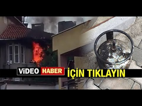 TÜPTE OLUŞAN GAZ KAÇAĞI EVİ YAKTI...