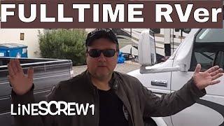Meet fulltime RVer- Linescrew1