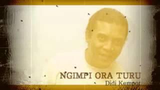 Didi Kempot NGIMPI ORA TURU MP3
