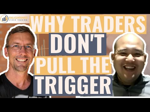 Stock Trading Psychology: Why stock traders do not follow through and pull the trigger