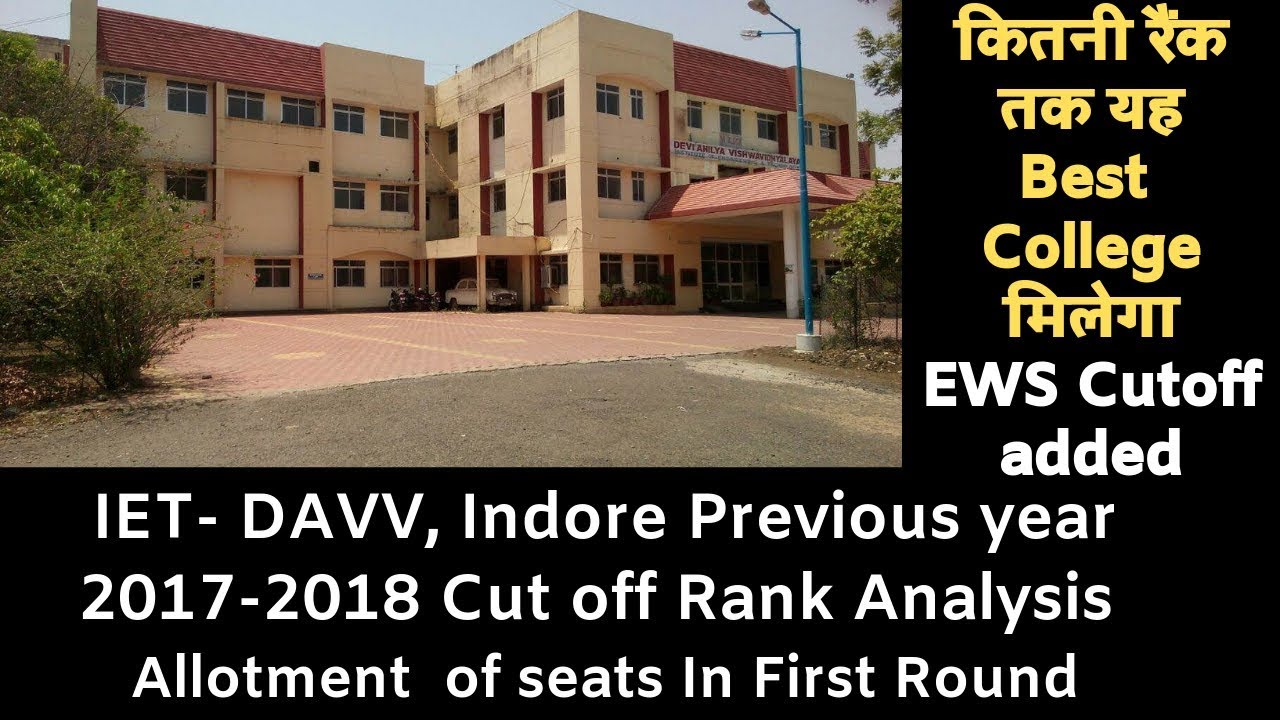 IET DAVV previous Year 2017-18 cutoff analysis for Mponline DTE counseling  2019