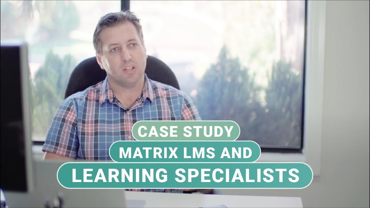 MATRIX LMS and Learning Specialists  - Creating engaging bite-sized learning