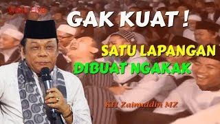 Gak Kuat Satu Lapangan Ketawa Ngakak - KH Zainuddin MZ