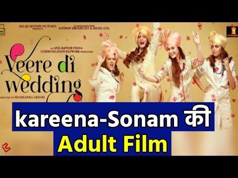 Veere di Wedding: Adult है Sonam-Kareena की Film, Censor Board ने दिया A Certificate