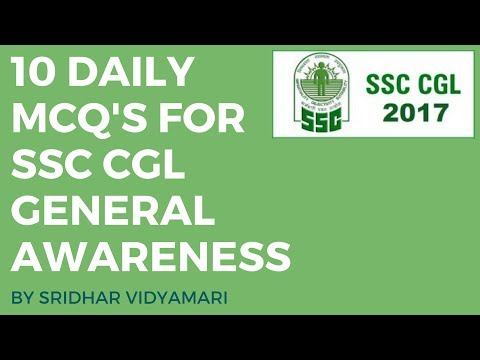 10 Daily MCQ's for SSC CGL General Awareness Revision Day 1 By Sridhar Vidyamari