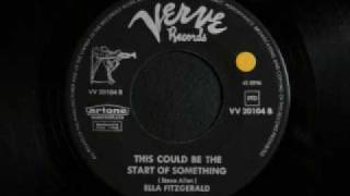 Ella Fitzgerald - This could be the start of something
