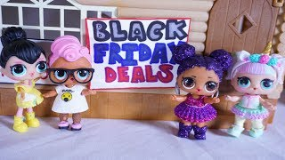 LOL SURPRISE DOLLS Go Black Friday Shopping!