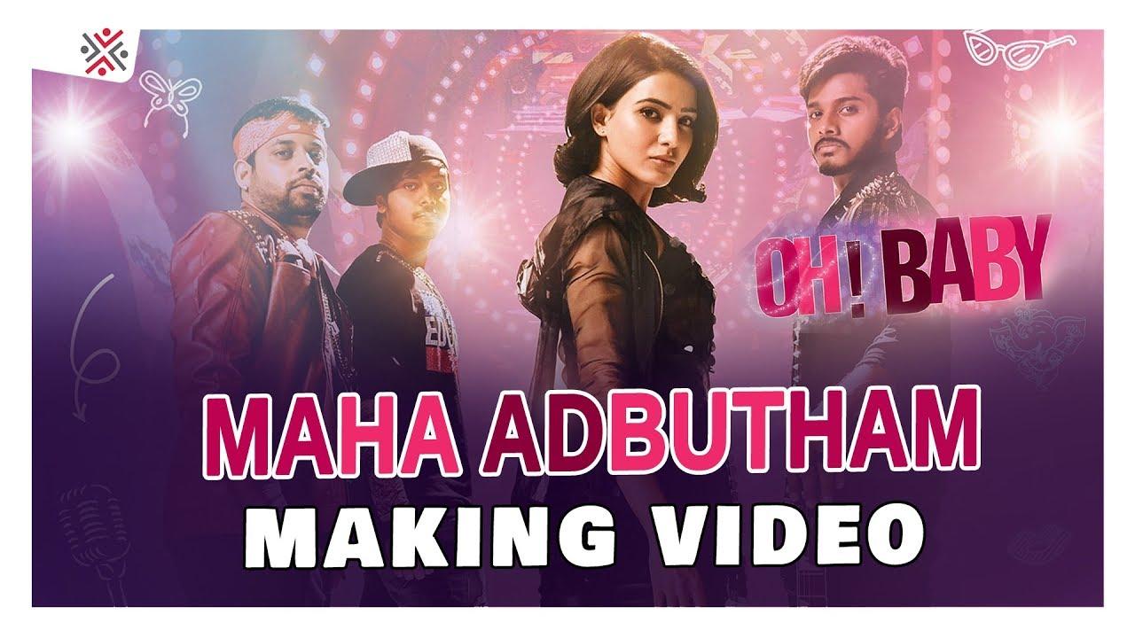 Maha Adhbhutham song making video | Oh Baby Songs | Samantha Akkineni, Naga Shourya | Mickey J Meyer