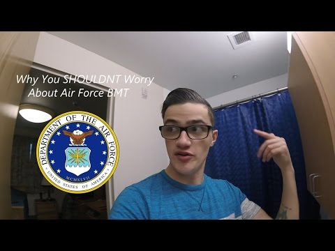 Why You SHOULDNT Worry About Air Force BMT!