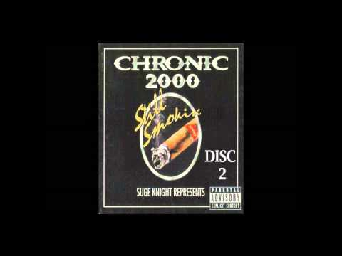 Suge Knight Represents Chronic 2000 Still Smokin' Full Album (Disc 2)