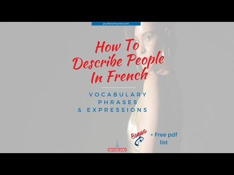 Description in French: Physical & Personality Traits