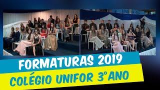 FORMATURAS 2019 - COLÉGIO UNIFOR 3º ANO