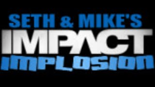Impact Implosion 12/06 - The Latest Impact Wrestling News!