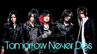 the GazettE - Tomorrow Never Dies