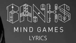 Скачать BANKS Mind Games Lyrics