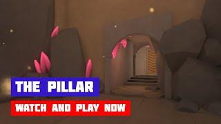 The Pillar · Game · Gameplay
