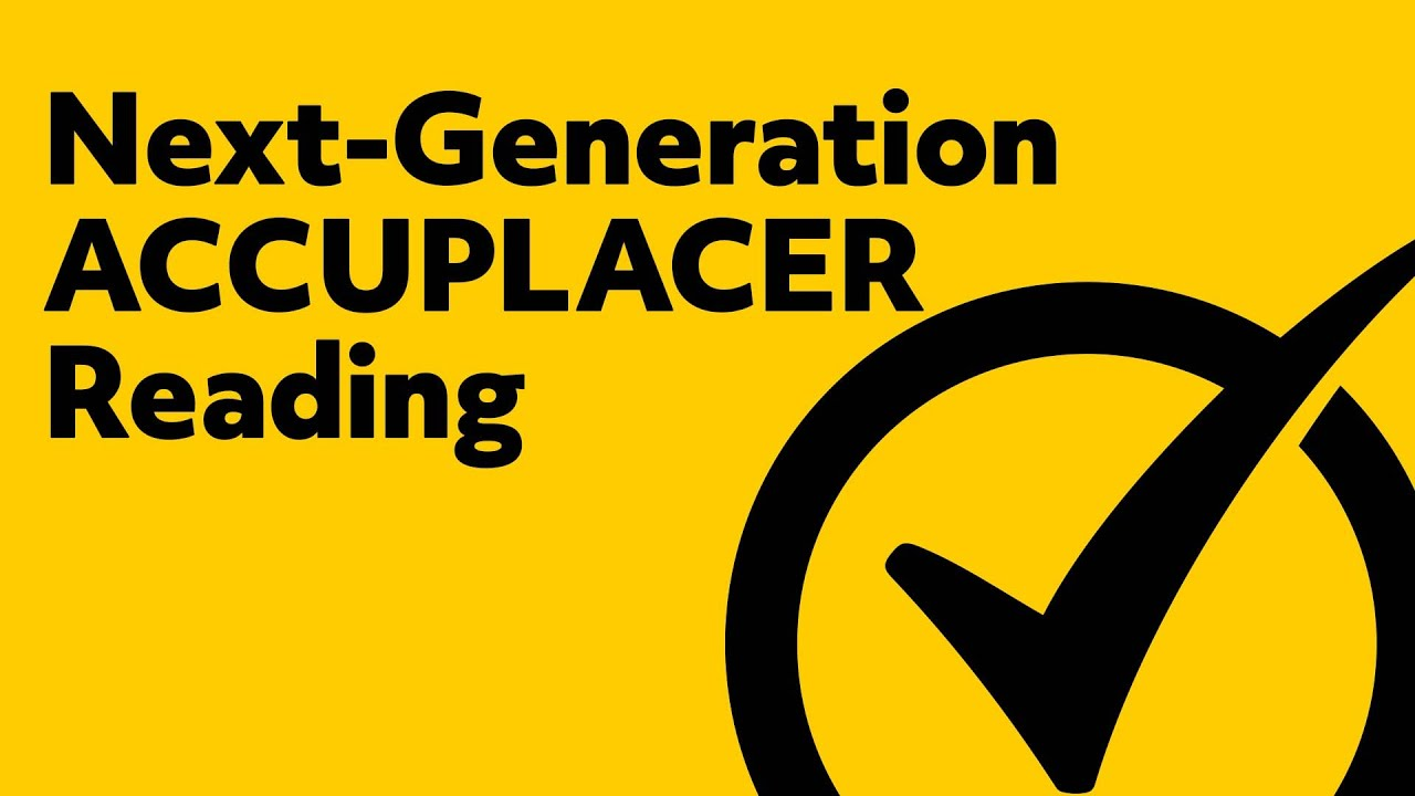Next Generation ACCUPLACER Reading Practice Test Questions