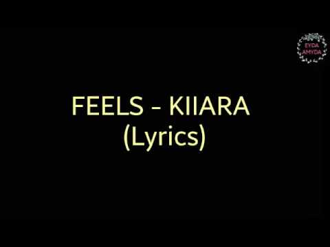 Kiiara - Feels (Lyrics)