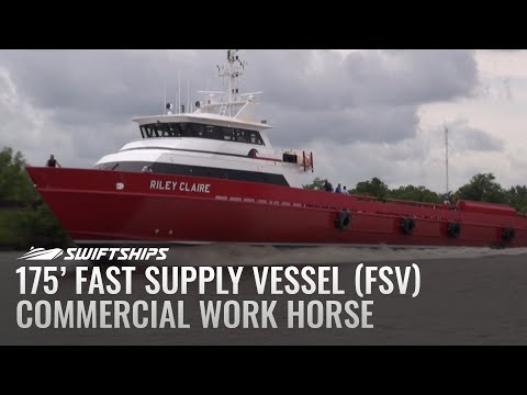 Swiftships 175' Fast Supply Vessel (FSV) - Commercial Work Horse
