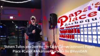 Steven Tullos aka Don Ho   In Color Jamey Johnson Papa's Place #Cabot #Arkansas #Karaoke by @KeysDAN