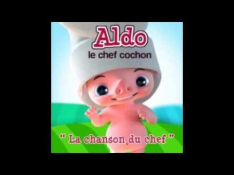 Aldo le Chef Cochon  Version complète - La chanson du chef -  Haute qualité
