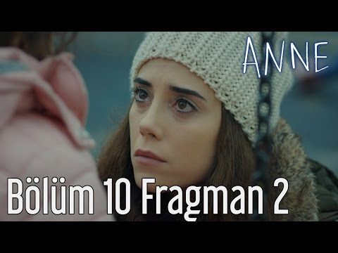 Anne 10. Bölüm 2. Fragman