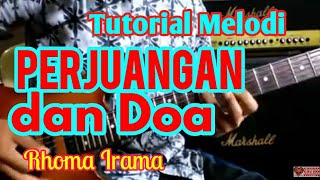 Video Tutorial Melodi PERJUANGAN DAN DOA Cpt. Rhoma Irama || Tutorial Melodi Dangdut Termudah download MP3, 3GP, MP4, WEBM, AVI, FLV Agustus 2018