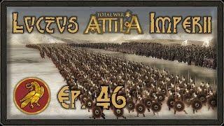 Total War: Attila / Campagne légendaire › 46 \ Luctus Imperii