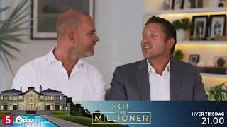 Sol For Millioner hver Tirsdag 22.00 på Kanal 5 - eller lige nu på Dplay.dk
