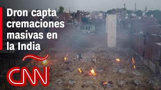 Dron capta las cremaciones masivas en la India por segunda ola de covid-19